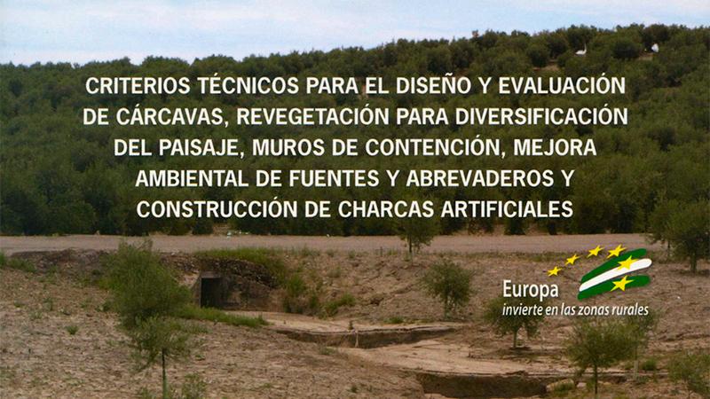 Criterios técnicos para el diseño y evaluación de cárcavas, revegetación para diversificación del paisaje . .